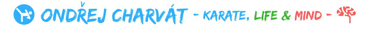 Ondřej Charvát – KARATE, LIFE & MIND ;-)